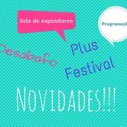 Desabafo, novidades e Plus Festival!