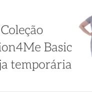 Lançamento Fashion4Me Basic + Convite