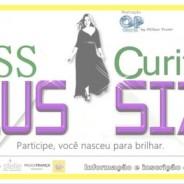 Sobre modelos plus size e concurso Miss Curitiba Plus Size!